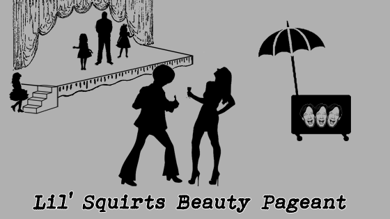 FistShark Marketing 07: Lil' Squirts Beauty Pageant
