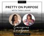 Artwork for E44: Pretty on Purpose with Tara Lamar