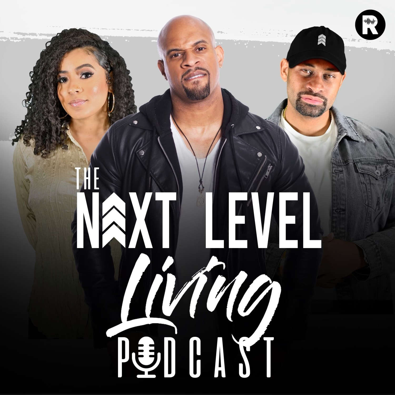 The Next Level Living Podcast Trailer show art