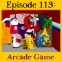Artwork for 113: Arcade Game
