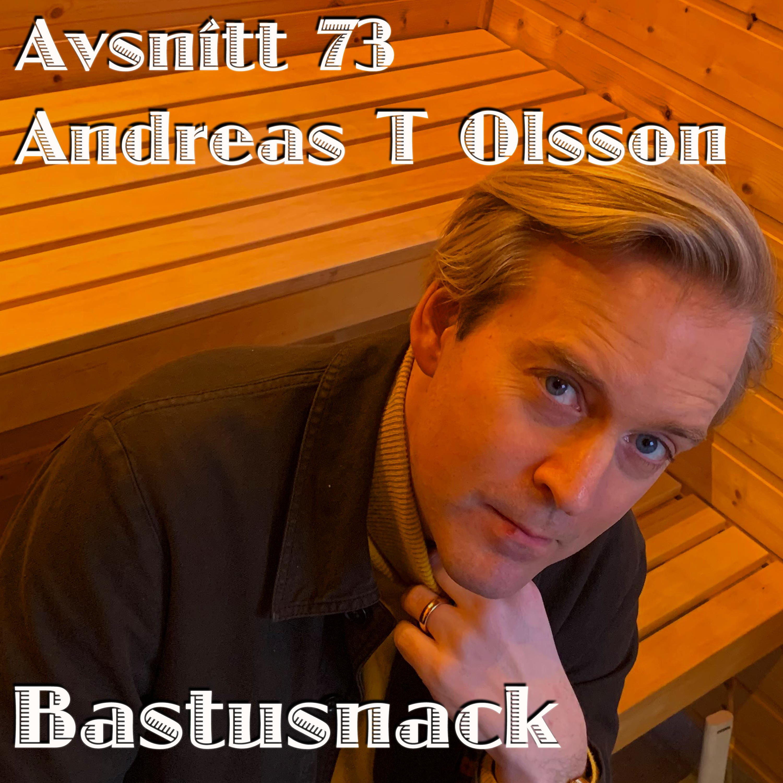 73 Andreas T Olsson