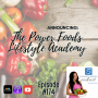 """Artwork for 174: """"Announcing: The Power Foods Lifestyle Academy"""" 