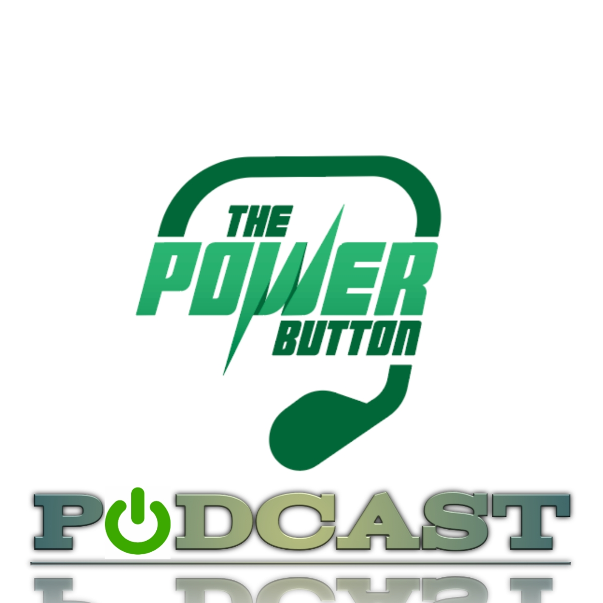 The Power Button Podcast