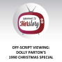 Artwork for Off-script Viewing: Dolly Parton's 1990 Christmas Special