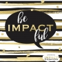 Artwork for It's Be Impactful's First Birthday!