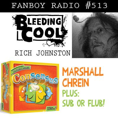 Fanboy Radio #513 - Rich Johnston & Board Gaming w/ Marshall Chrein