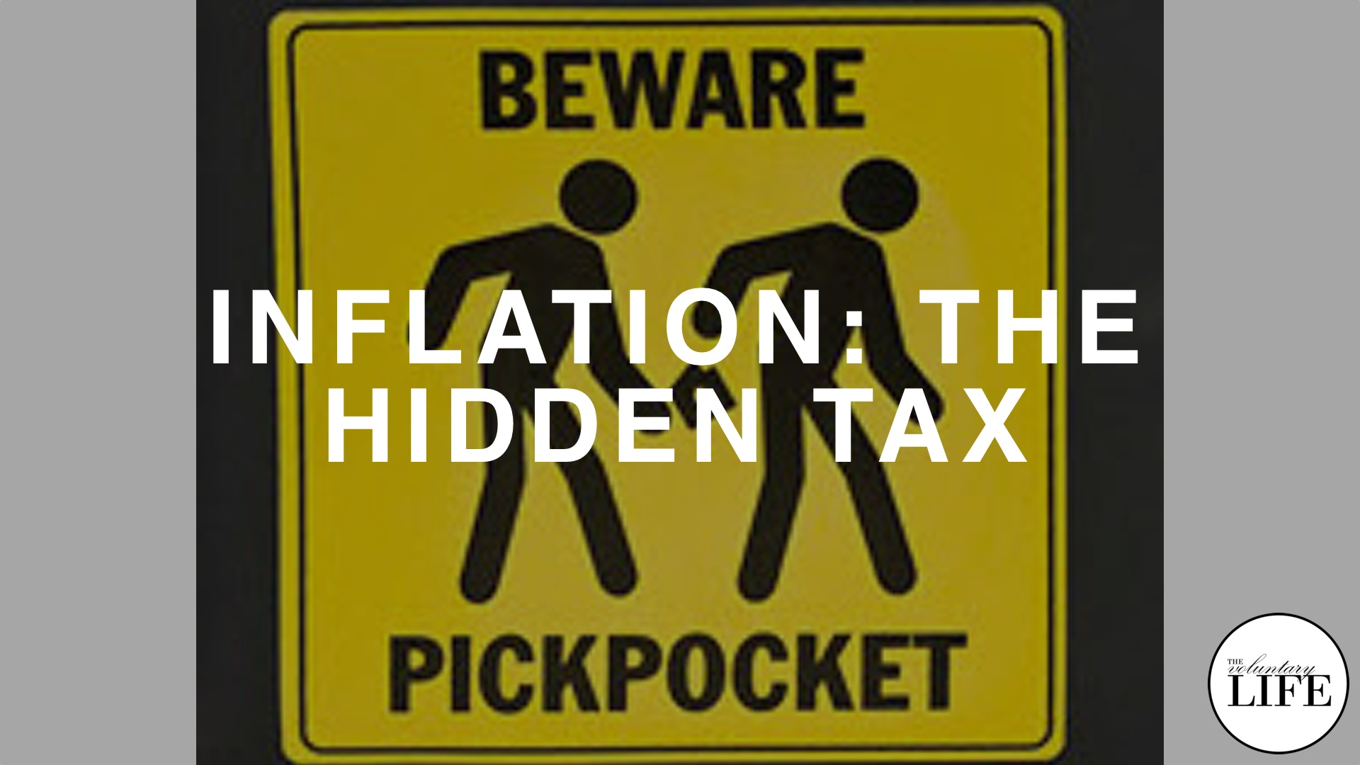 69 Inflation: The Hidden Tax