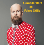 Artwork for 23: Alexander Bard on rites of passage, psychedelics, AI, sex robots, matriarchy, religion, writing, reading and success