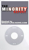 Minority Report Webcast 4/10/06 (Wrestling-News.com)