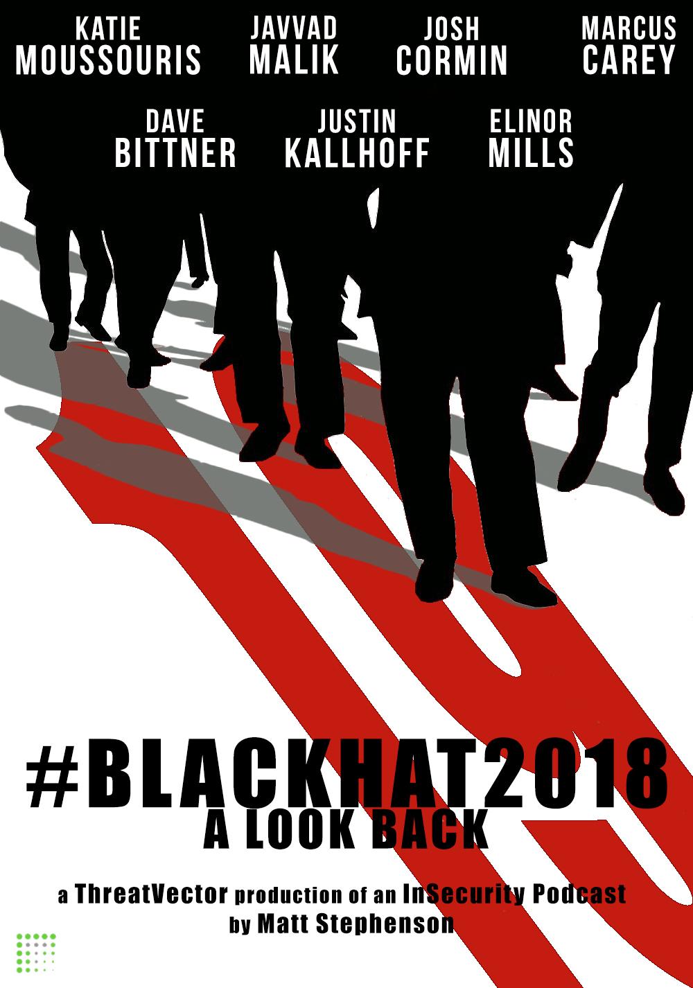 #BlackHat2018 A Look Back