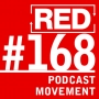 Artwork for RED 168: Podcast Movement Review