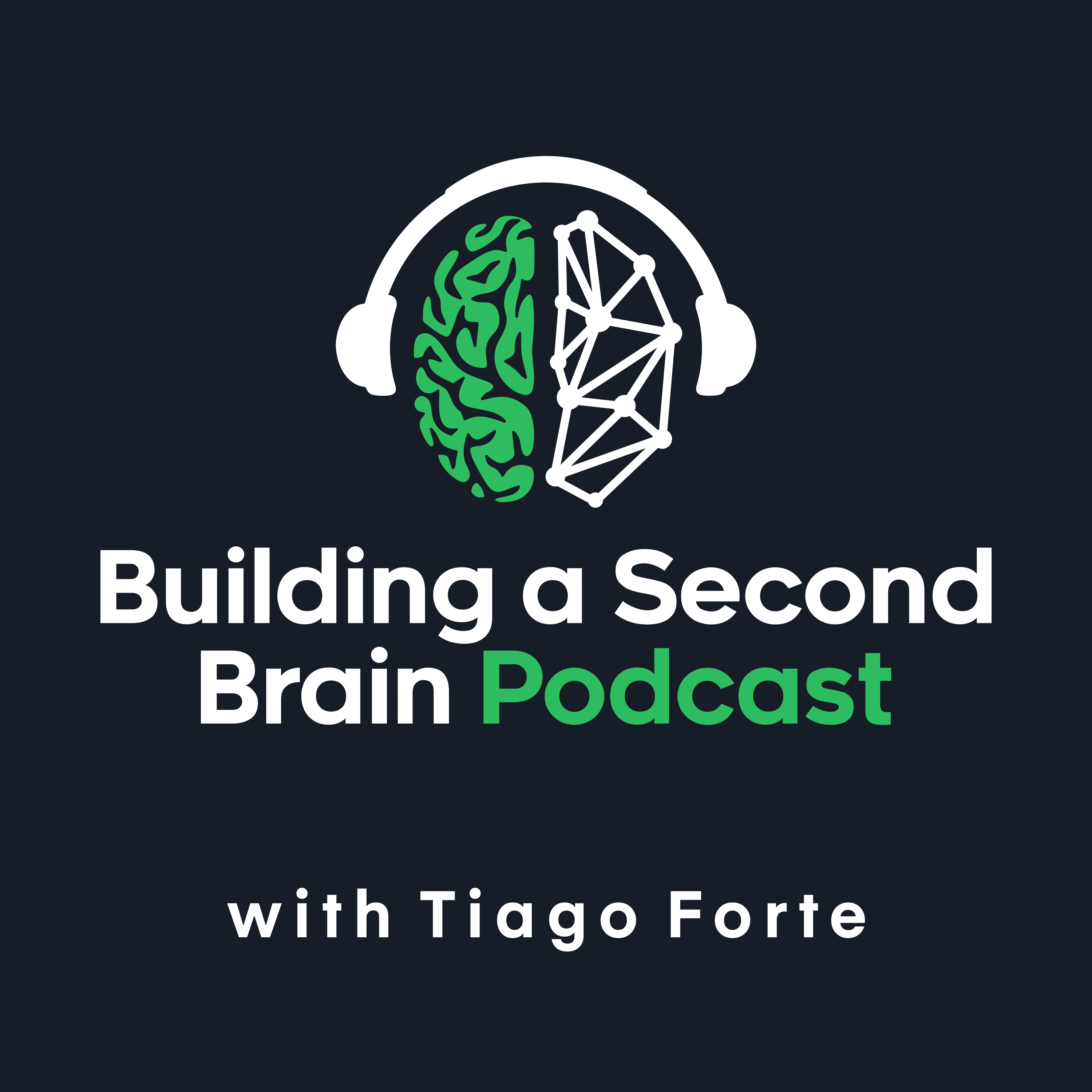 The Building a Second Brain Podcast