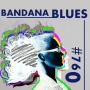 Artwork for Bandana Blues #760 - You Gotta Hear This