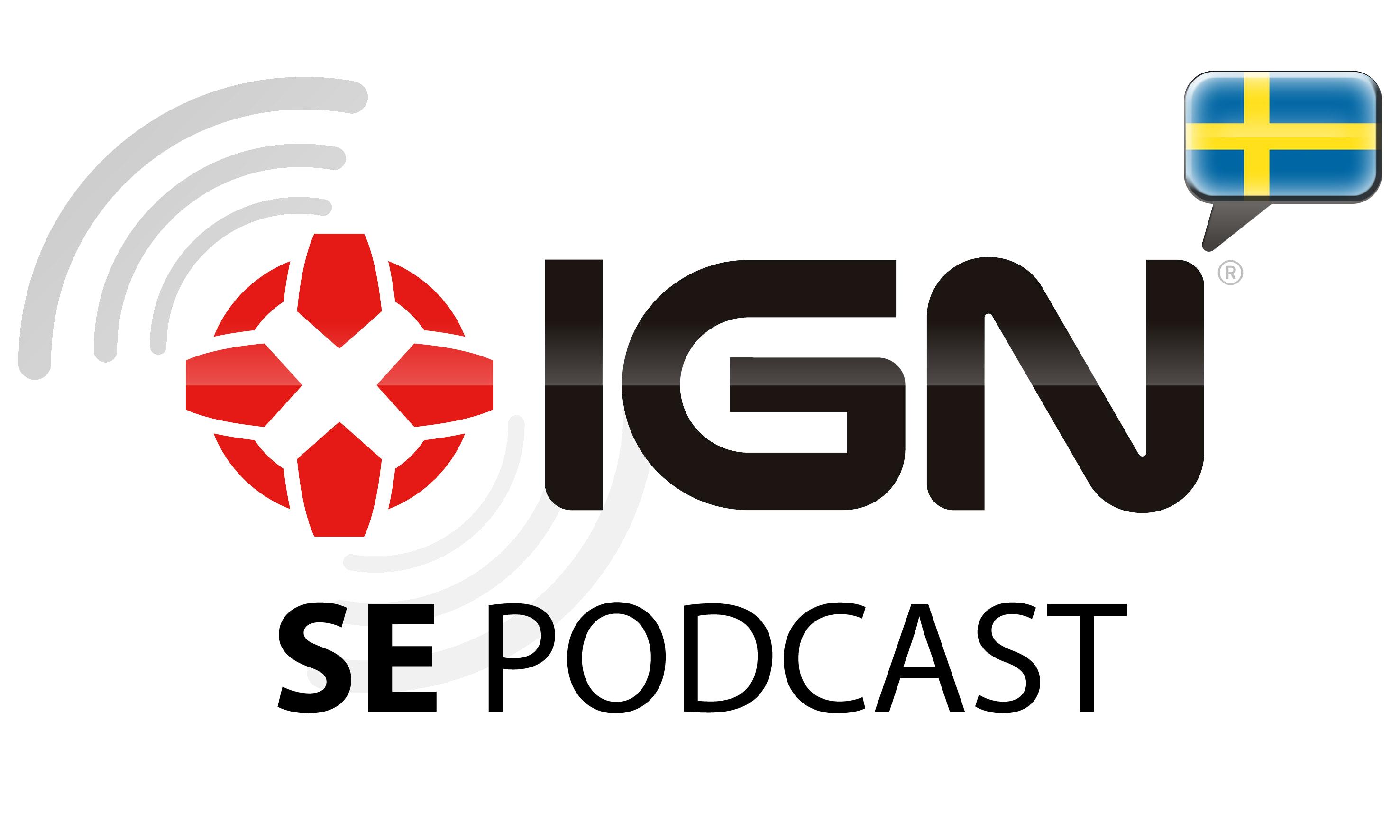 IGN Sveriges Podcast 55 - Rymdvarelserna anfaller