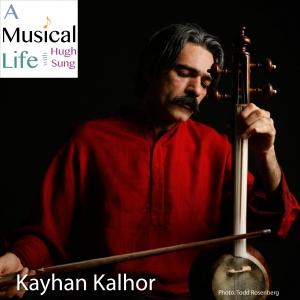 Kayhan Kalhor, Master of Persian Music and the Kamancheh
