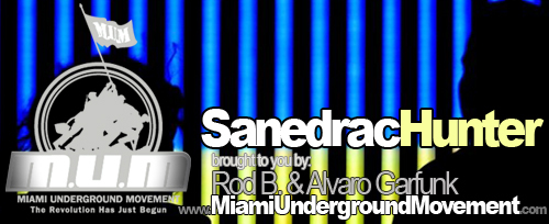 "M.U.M & Wiked Group  proudly presents ""Miami Sessions with SanedracHunter""- M.U.M- Episode 71"