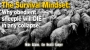 Artwork for The Survival Mindset: Why obedient sheeple will DIE in any collapse!