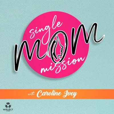 Single Mom Mission Podcast show image