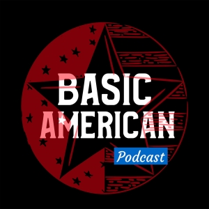 Basic American Podcast