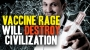 Artwork for VACCINE RAGE, the poisoning of minds and the downfall of society