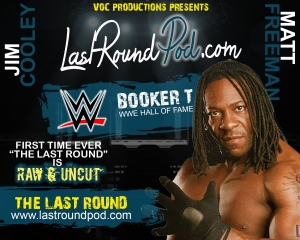 TLR #48 - RAW & UNCUT With BOOKER T - WWE