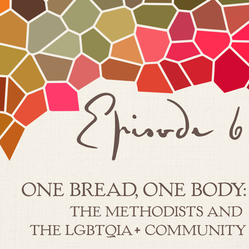 One bread, One body: The Methodists...