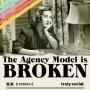 Artwork for Why The Agency Model Is Broken