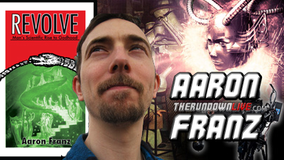 The Rundown Live #109 Aaron Franz