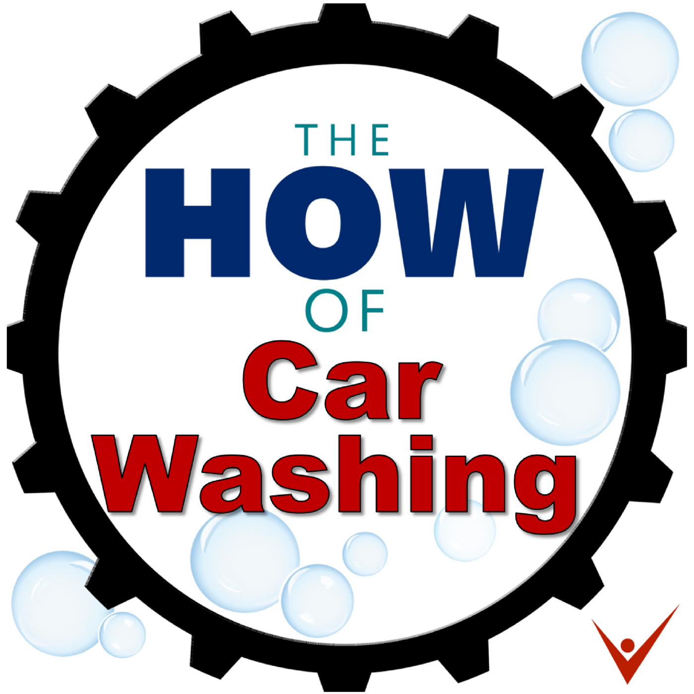 The How of Car Washing - How to operate & grow a carwashing business. show art