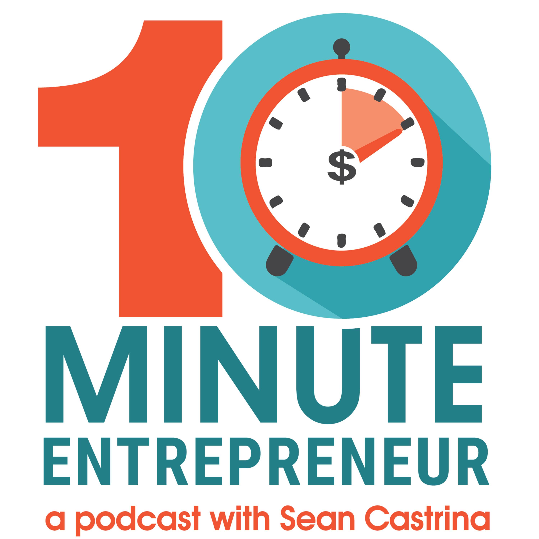The 10 Minute Entrepreneur show art