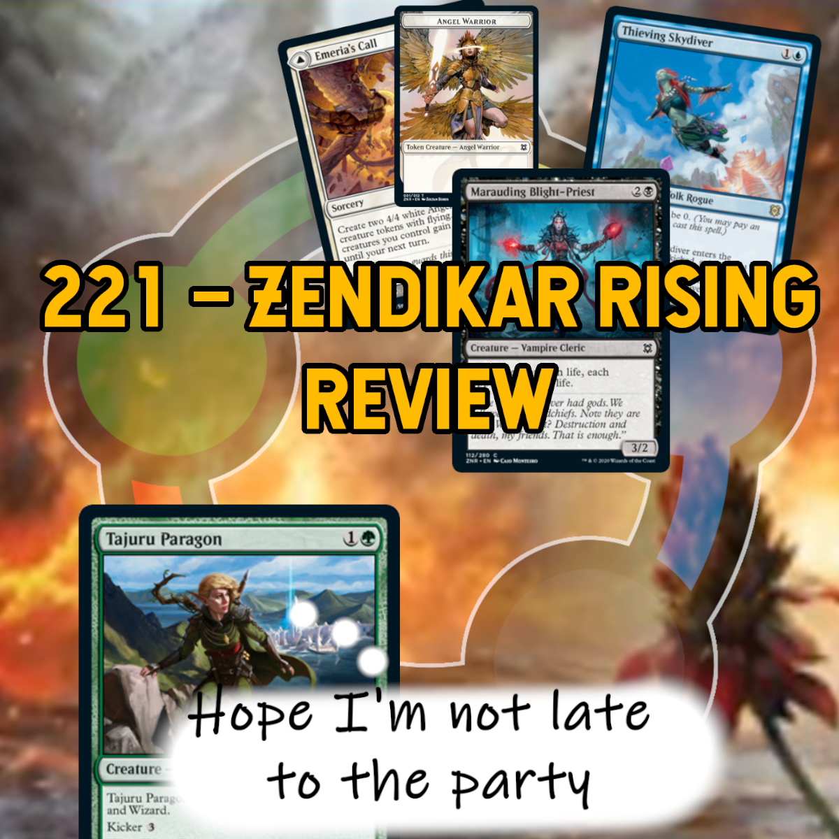 221 – Zendikar Rising Review show art
