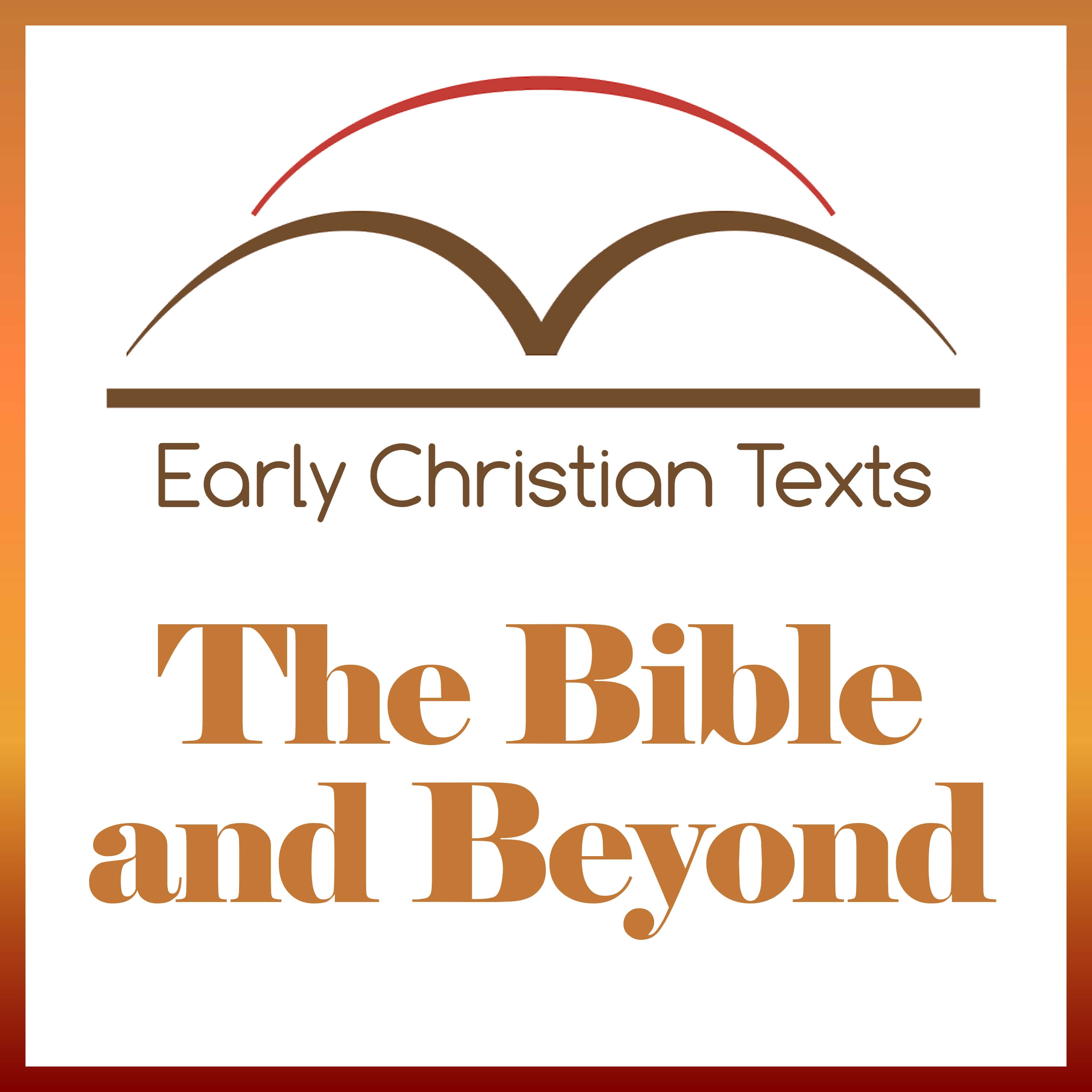 The Bible and Beyond