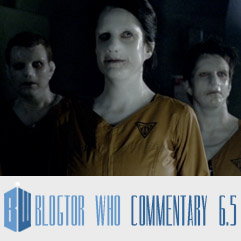 Doctor Who 6.5 - Blogtor Who Commentary