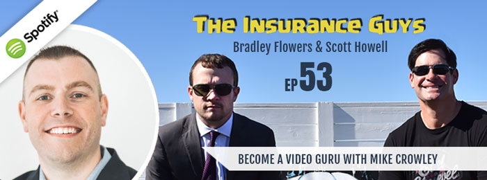 Insurance Guys | Ep53 | Mike Crowley