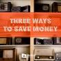 Artwork for 508-Three Ways to Save Money