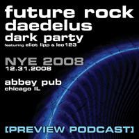 FUTURE ROCK [podcast] - NYE2008 Preview
