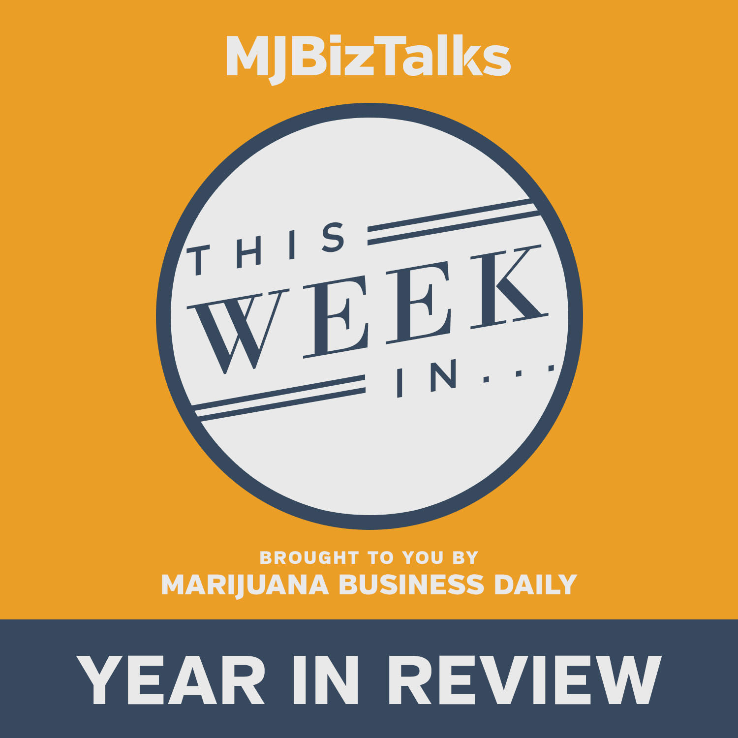 Artwork for This Year In MJBiz: Dec. 28, Ep. 8