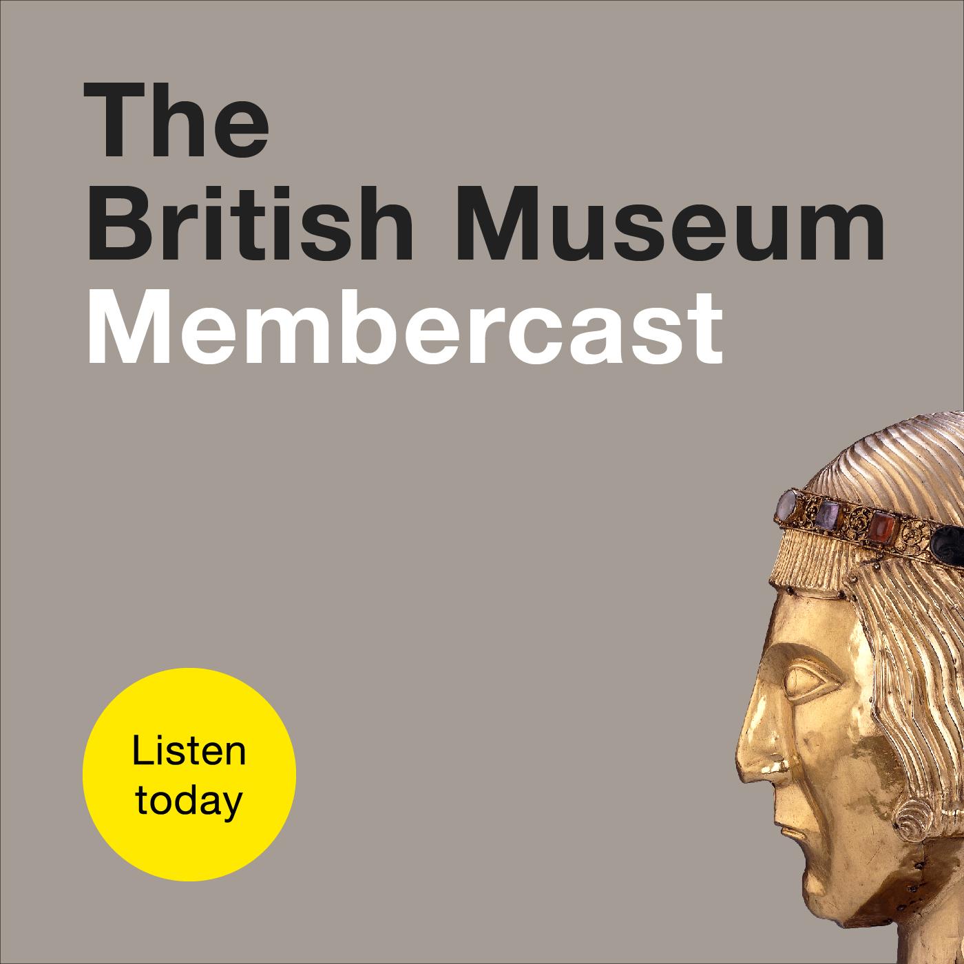 The British Museum Membercast show art