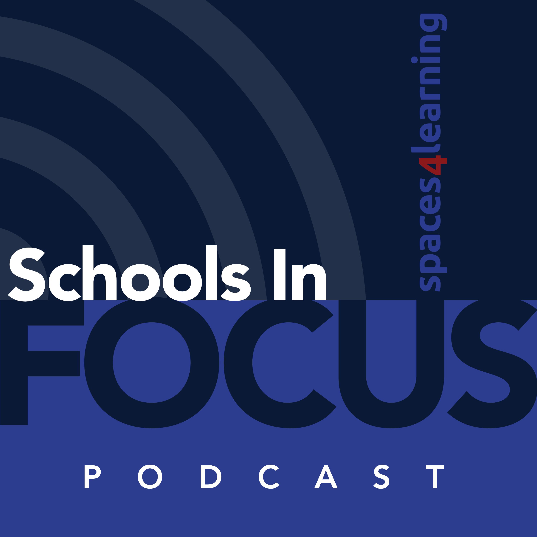 Schools In Focus Podcast show art