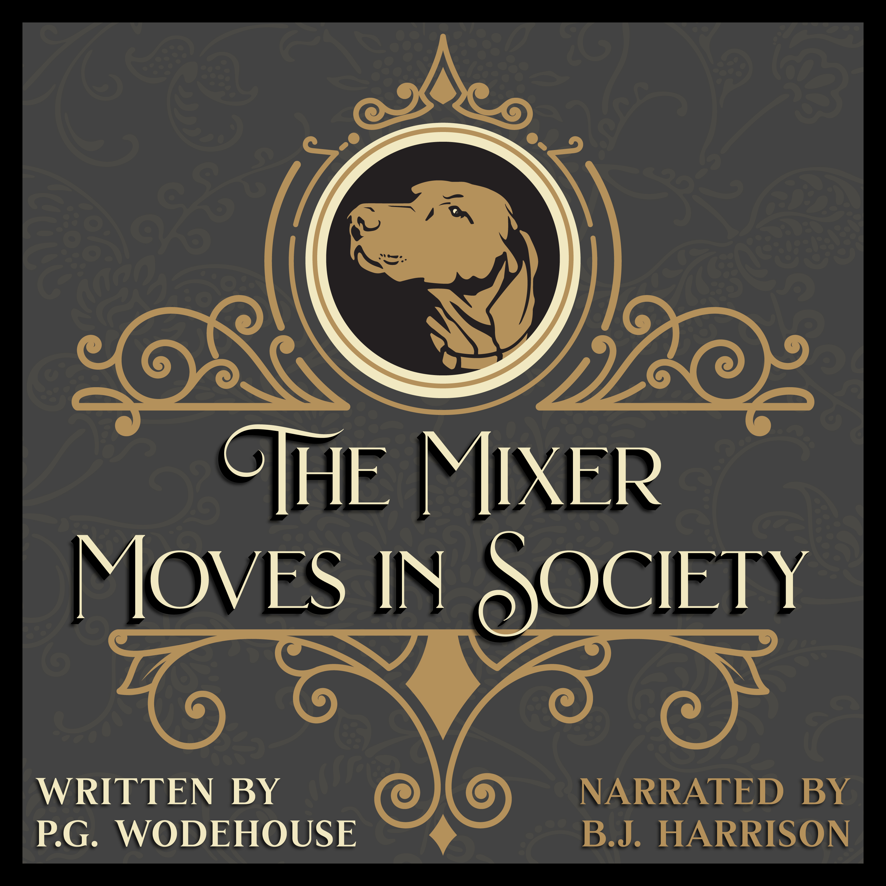 Ep. 727B, The Mixer Moves in Society, by P. G. Wodehouse-LEGACY