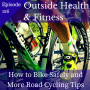 Artwork for How to Bike Safely and More Road Cycling Tips