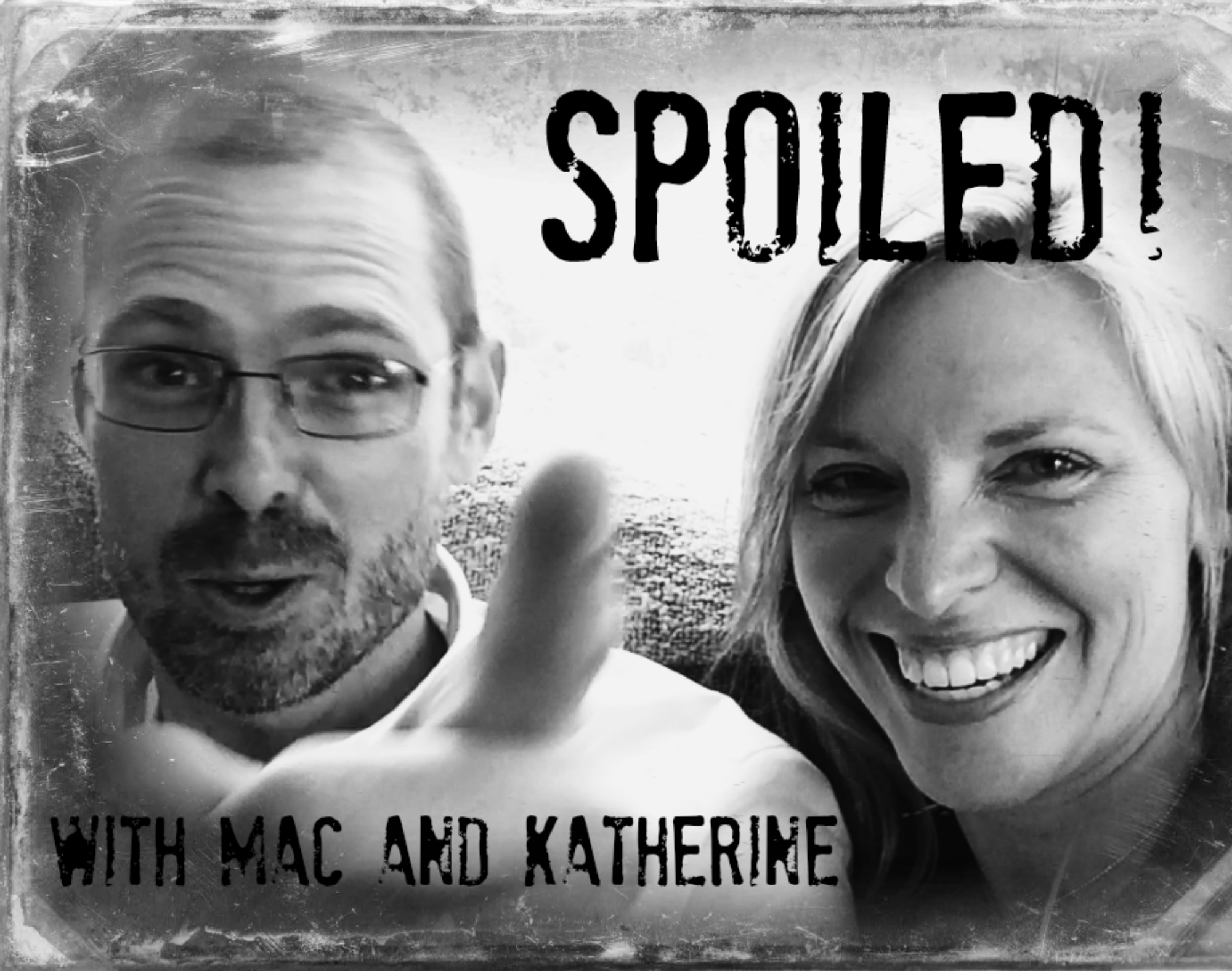 Spoiled! with Mac and Katherine show art