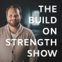 Artwork for Welcome to The Build on Strength Show!