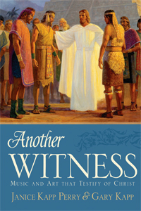 """Another Witness,"" with Janice Kapp Perry & Gary Kapp"