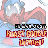 Episode 080 - He-Man.org's Roast Gooble Dinner