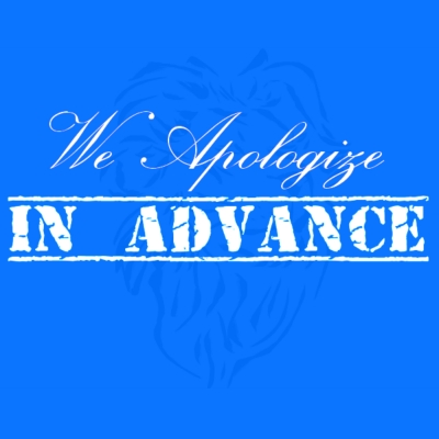 We Apologize In Advance Podcast show image