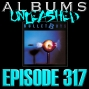 Artwork for Albums Unleashed - Bulletboys with Mick Sweda & Toby Wright Ep317