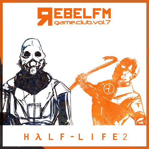 Rebel FM Game Club - Half Life 2+eps - Episode 3