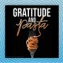Artwork for Gratitude And Pasta