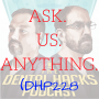 Artwork for Ask. Us. Anything. (DHP228)